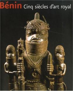 Benin - Cinq siècles d'art royal