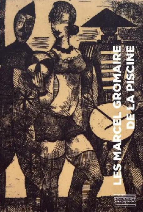 Les Marcel Gromaire de La Piscine