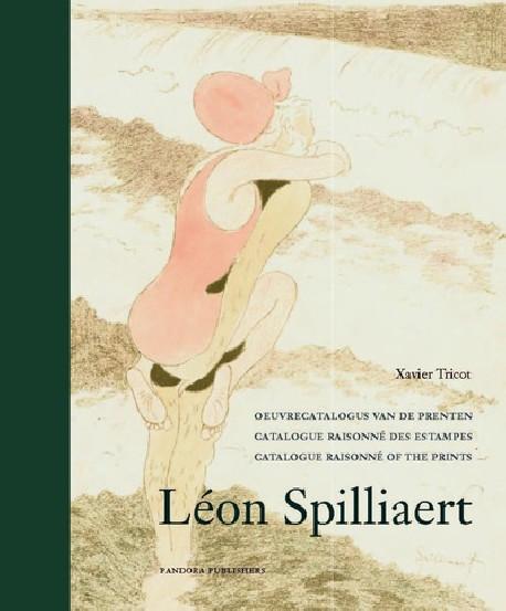 Leon Spilliaert - Catalogue raisonné of the Prints
