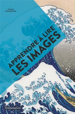 Apprendre à lire les images - Art en poche