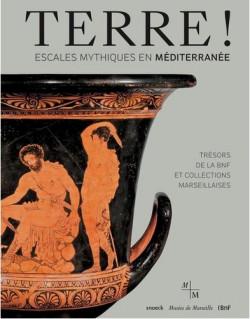 Terre ! Escales mythiques en Méditerranée