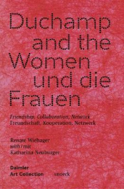 Duchamp and the Women, und die Frauen