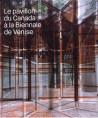 Le pavillon du Canada à la biennale de Venise