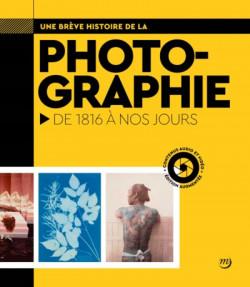 Une brève histoire de la photographie - De 1816 à nos jours