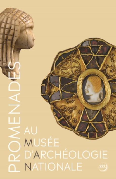 Promenades au musée d'Archéologie nationale - Saint-Germain-en-Laye