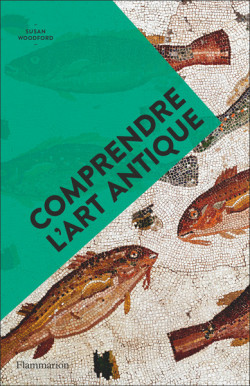Comprendre l'art antique - Art en poche