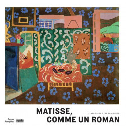 Matisse, comme un roman - Album de l'exposition