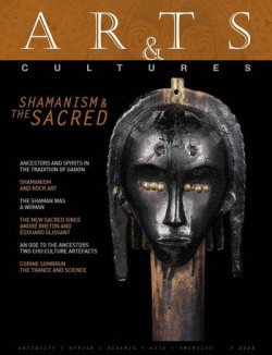 Arts & Cultures n°21 - Shamanism and the Sacred (English Edition)