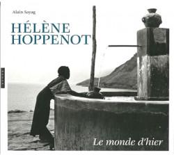 Hélène Hoppenot - Le monde d'hier