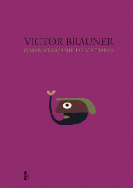 Victor Brauner - Onomatomanie de Victor