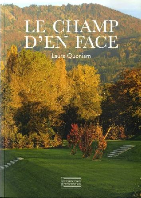 Le Champ d'en face - Laure Quoniam
