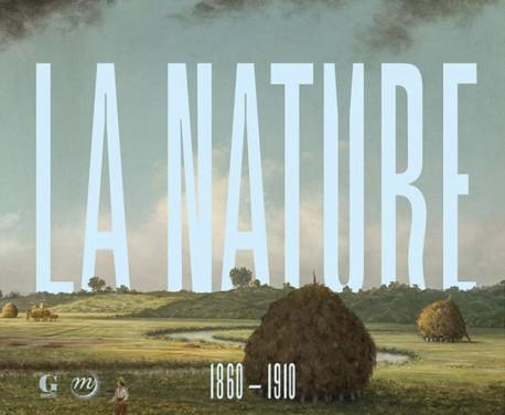 L'Atelier de la nature, 1860-1910 - La Collection Terra