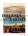 D'Alésia à Rome - L'aventure archéologique de Napoléon III (1861-1870)