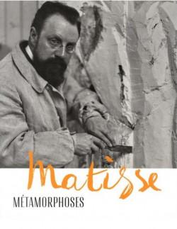 Matisse - Métamorphoses