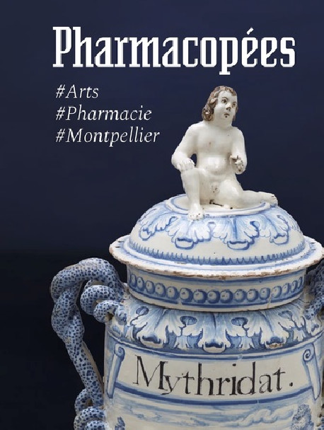 Pharmacopées - Arts & Pharmacie à Montpellier
