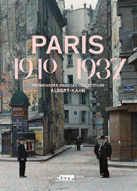 Paris 1910-1937 - Promenades dans les collections Albert-Kahn