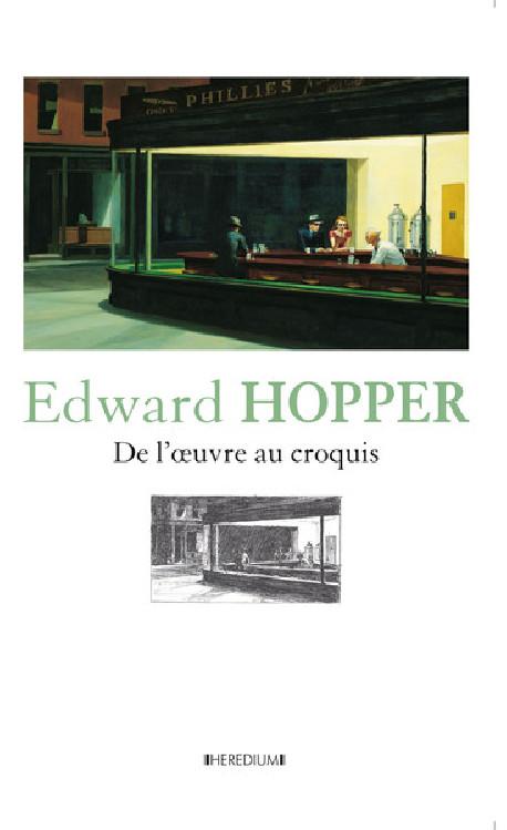Edward Hopper - De l'oeuvre au croquis