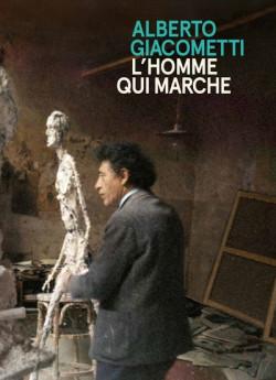 Alberto Giacometti - L'homme qui marche