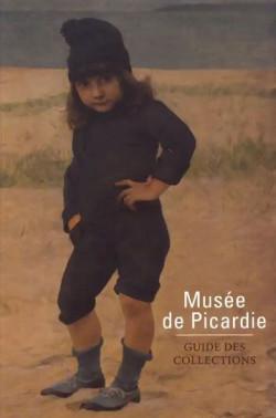 Musée de Picardie - Guide des collections