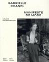 Gabrielle Chanel. Manifeste de mode - L'album de l'exposition