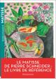 Matisse de Pierre Schneider