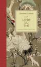 Le livre du thé - Okakura Kakuzô