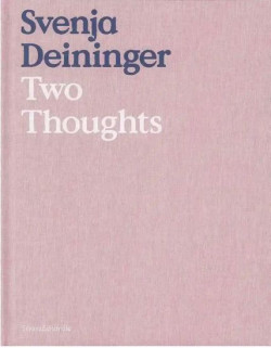 Svenja Deininger - Two Thoughts (English Edition)