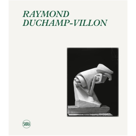 Raymond Duchamp-Villon (1876-1918) - Catalogue raisonné