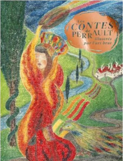 Les contes illustrés par l'art brut