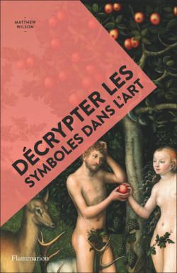 Décrypter les symboles dans l'art - Art en poche