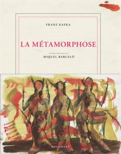 La métamorphose de Kafka - Œuvres originales de Miquel Barceló