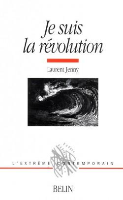 Je suis la révolution