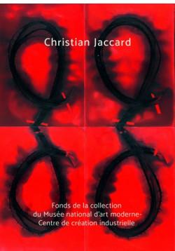 Christian Jaccard - Fonds de la collection du MNAM au centre Pompidou