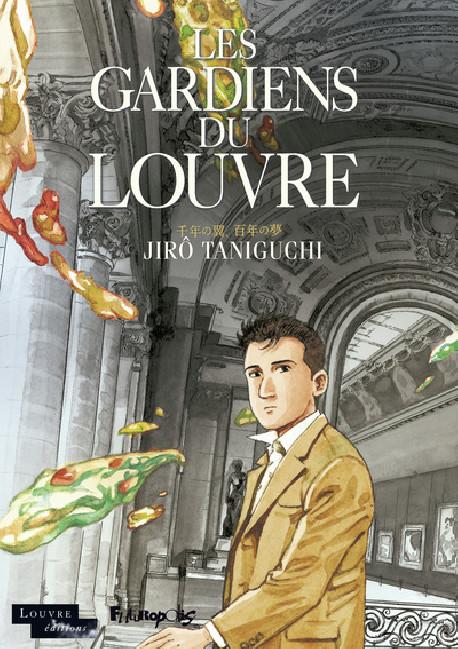 Jirô Taniguchi - Les gardiens du Louvre