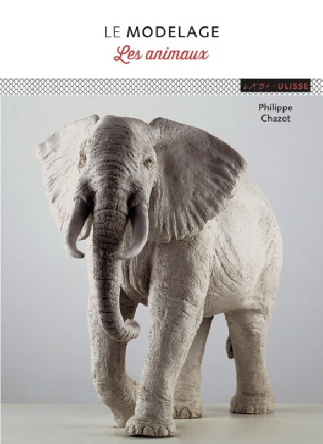 Techniques du Modelage des animaux