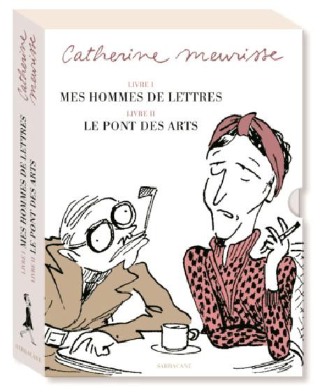 Catherine Meurisse - Coffret Mes hommes de lettres & Le Pont des Arts