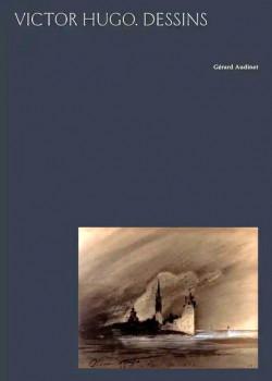 Victor Hugo -  Dessins (avec une lithographie)