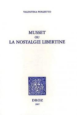 Musset ou la nostalgie libertine