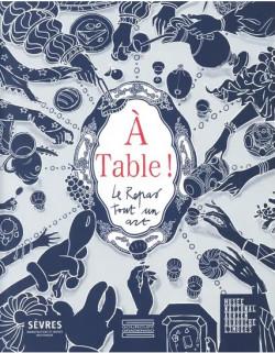 A Table ! Le Repas tout un art - Sèvres-Cité de la céramique
