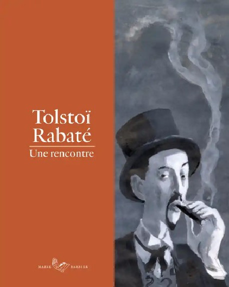 Tolstoï Rabaté - Une rencontre