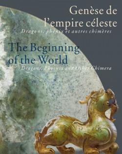 Genèse de l'empire céleste - Dragons, phénix et autres chimères