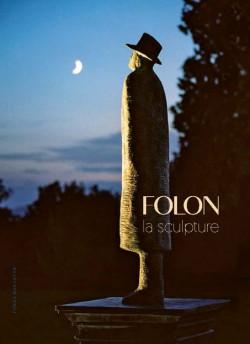 Folon - La sculpture