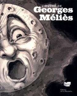 L'œuvre de Georges Méliès