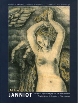 Alfred Janniot - Propos mythologiques et modernes