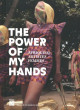 The Power of My Hands - Afrique(s) : artistes femmes