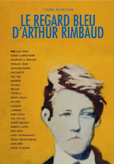 Le regard bleu d'Arthur Rimbaud