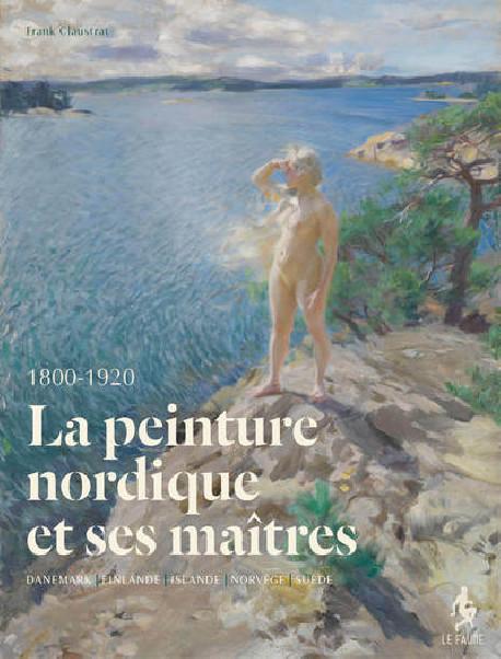 La peinture nordique et ses maîtres modernes 1800-1920
