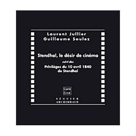 Stendhal, le désir de cinéma