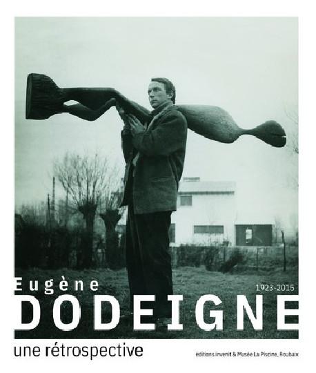 Eugène Dodeigne (1923-2015) - Une rétrospective