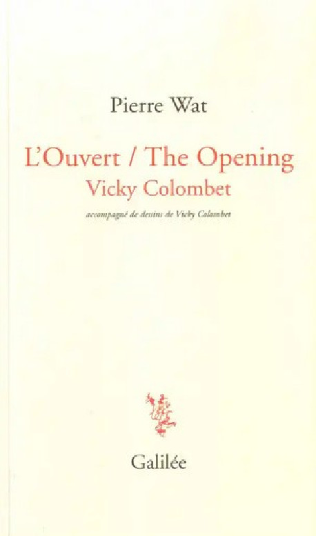 Vicky Colombet - L'Ouvert / The Opening